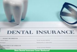 Does Dental Insurance Cover Dentures?