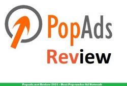 Popads.net Review 2021 - Best Pop-under Ad Network