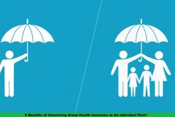 5 Benefits of Converting Group Health Insurance to An Individual Plan?