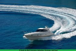 A Guide On Boat Insurance: Definition, Coverage, And Cost.