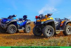 What Is ATV Insurance? What Does It Cover? What It Doesn't?